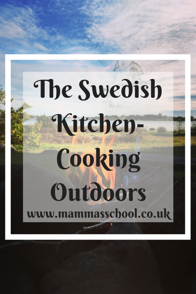 The Swedish Kitchen, cooking outdoors, Swedish outdoors, outdoors in Sweden, campfire, bush craft, www.mammasschool.co.uk