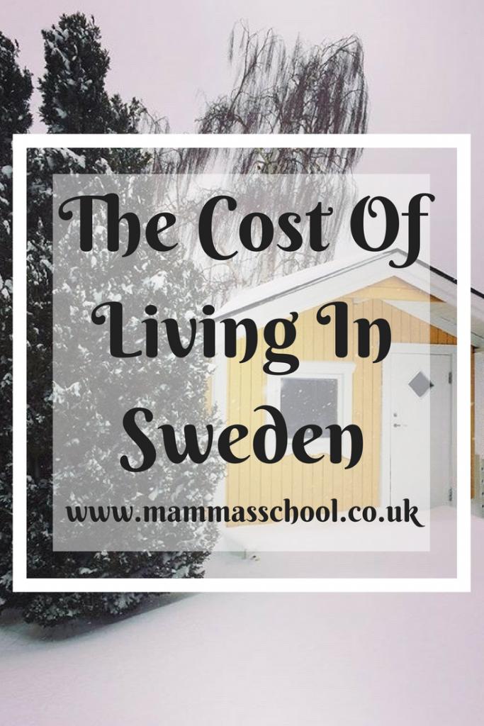 Cost Of Living In Sweden, Living In Sweden, Sweden Costs, Sweden, www.mammasschool.co.uk